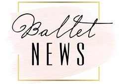 Ballet News | Straight from the stage - bringing you ballet insights